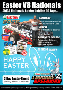 Castrol Edge Easter V8 Nationals /AMCA Nationals Golden Jubilee 50 Lapper @ Lismore Speedway